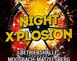 Night X-Plosion Moosbach